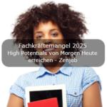 Fachkräftemangel 2025