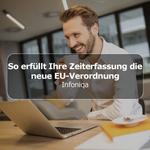 So erfüllt Ihre Zeiterfassung die  EU-Verordnung