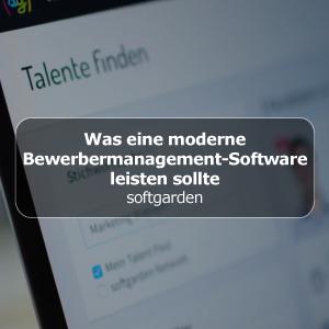 Was eine moderne Bewerbermanagement-Software leisten sollte
